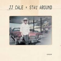 JJ Cale - Stay Around EP RSD 2019